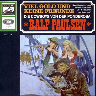 Ralf Paulsen Viel Gold Und Keine Freunde